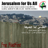 An album by international artists to benefit the Global March to Jerusalem North America
