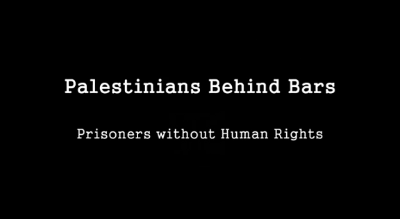 Palestinians Behind Bars: Prisoners Without Human Rights