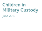 Children in Military Custody